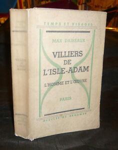 Daireaux-Max-VILLIERS-DE-L-039-ISLE-ADAM-L-039-Homme-Et-L-039-Oeuvre-litterature