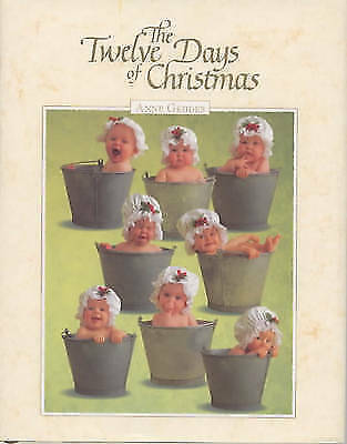 """""""AS NEW"""" Geddes, Anne, The Twelve Days Of Christmas Book"""