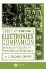 The Electronics Companion: Devices and Circuits for Physicists and Engineers by Anthony Craig Fischer-Cripps (Paperback, 2014)