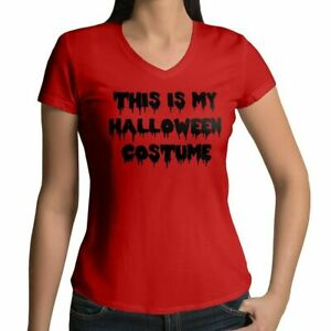 This-Is-My-Halloween-Costume-Funny-Awesome-Women-Juniors-Girl-V-Neck-Tee-T-Shirt