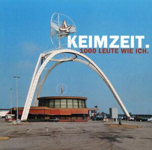 Keimzeit-1000-Leute-Wie-Ich-CD-Das-Original-Mit-Autogrammkarte