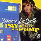 Pay Before You Pump by Denise LaSalle (CD, May-2007, Ecko Records)