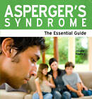 Asperger's Syndrome: The Essential Guide by Hilary Hawkes (Paperback, 2009)