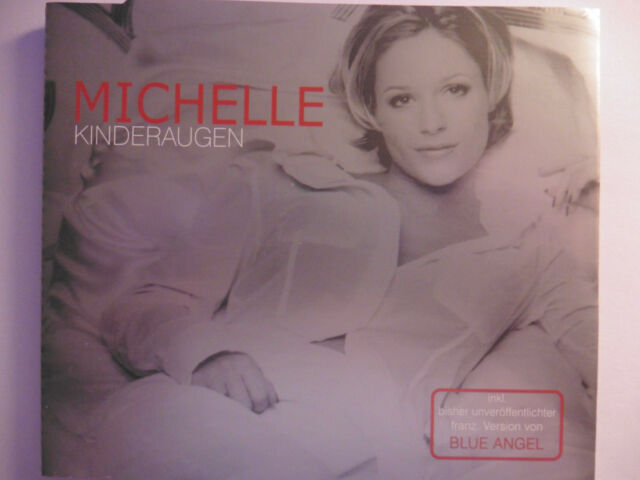 "Michelle   Kinderaugen   5"" Maxi - CD   4 Tracks  2000   NEU!!!   mega rar!!!"