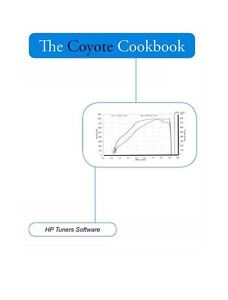 Details about The Coyote Cookbook for HP Tuners Software (Ford Tuning) NEW
