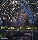 Reinventing the Garden by Louisa Jones (Hardback, 2003)