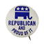 Republican-And-Proud-Of-It-Pin-Button-Pinback thumbnail 1