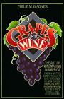 The Art of Winemaking in America by Grapes Into Wine (Paperback, 1995)