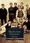 Hancock County, Indiana by Joseph L Skvarenina (Paperback / softback, 1998)