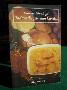 Classic-Book-of-Indian-Vegetarian-Curries-by-Vijai-Mehra-1st-edn-pb-1998