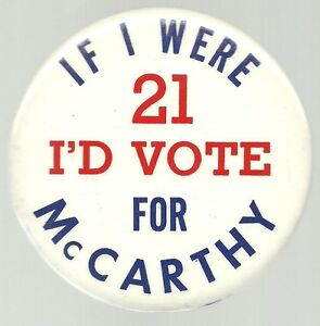 IF-I-WERE-21-I-039-D-VOTE-FOR-EUGENE-McCARTHY-1968-POLITICAL-PIN