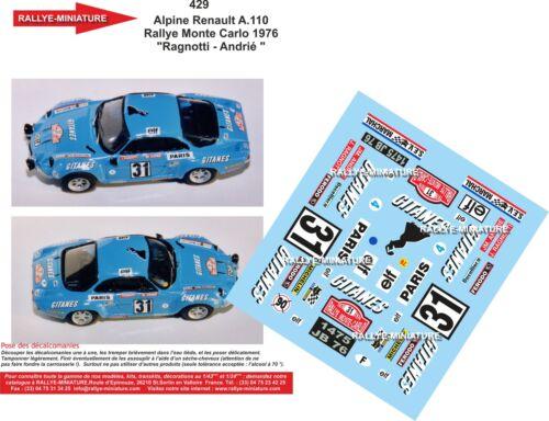 DECALS 1//24 REF 429 ALPINE RENAULT A110 RAGNOTTI RALLYE MONTE CARLO 1976 RALLY