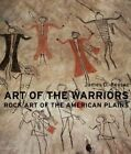 Art Of The Warriors: Rock Art Of The American Plains by James D Keyser (Hardback, 2004)