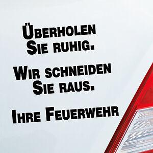 Auto-Aufkleber-UBERHOLEN-SIE-RUHIG-FEUERWEHR-Sticker-Fun-DUB-OEM-JDM-592
