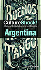 Argentina: A Survival Guide to Customs and Etiquette by Fiona Adams (Paperback, 2011)