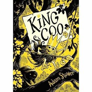 King-Coo-by-Stower-Adam-NEW-Book-FREE-amp-FAST-Delivery-Hardcover