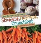 Stickiest, Fluffiest, Crunchiest: Super Superlatives by Jane Brocket (Hardback, 2015)
