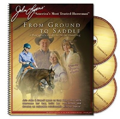 John Lyons From Ground to Saddle begginers training guide for new horse owners