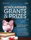 Peterson's Scholarships, Grants & Prizes by Peterson's Guides,U.S. (Paperback / softback, 2013)