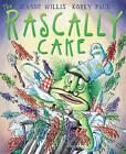 The Rascally Cake by Korky Paul, Jeanne Willis (Paperback, 2009)