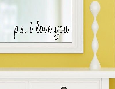 PS I LOVE YOU vinyl wall decal sticker bathroom mirror inspirational art Free Shipping