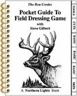 Pocket Guide to Field Dressing Game by Ron Cordes (Spiral bound, 2001)