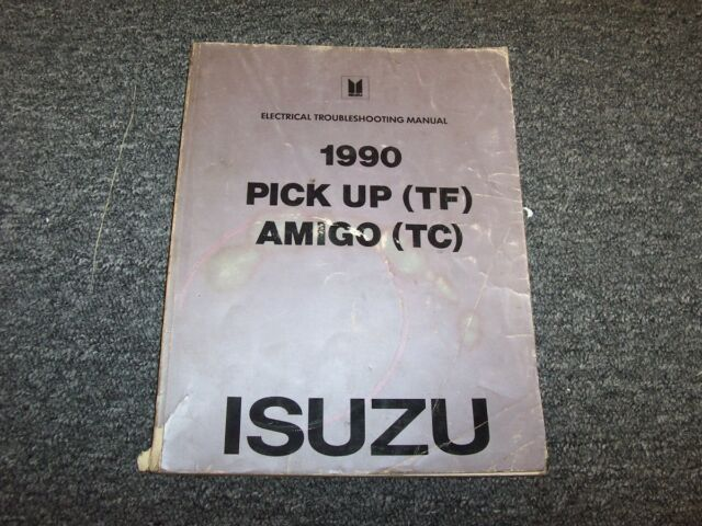 1990 Isuzu Pup P U0026 39 Up Pickup Truck  U0026 Amigo Suv Electrical