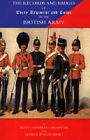 Records and Badges of Every Regiment and Corps in the British Army: 2003 by Henry Manners Chichester, George Burges-Short (Hardback, 2006)