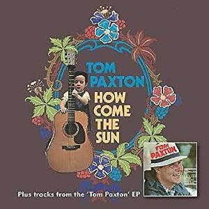 Tom-Paxton-How-Come-The-Sun-NEW-CD