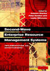 Second-Wave Enterprise Resource Planning Systems: Implementing for Effectiveness by Cambridge University Press (Hardback, 2003)