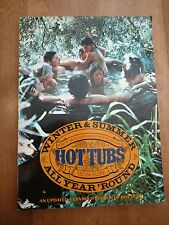 Hot Tubs, How to Build and Maintain, by Leon Elder, 1978 Ed.