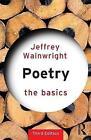 Poetry by Jeffrey Wainwright (Paperback, 2015)