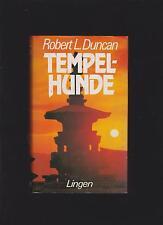 Tempelhunde          Robert, L. Duncan