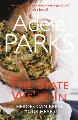 The State We're In By Adele Parks. 9780755371372