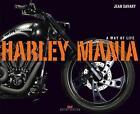 Harley Mania von Jean Savary (2016, Gebundene Ausgabe)