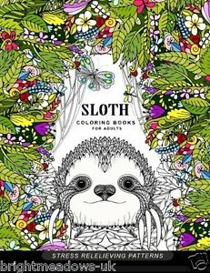 Details about Sloth Adult Colouring Book Animals Jungle Patterns Floral Flower Garden Calm