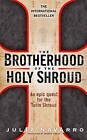 The Brotherhood of the Holy Shroud by Julia Navarro (Paperback, 2008)
