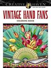 Creative Haven Vintage Hand Fans Coloring Book by Marty Noble (Paperback, 2014)