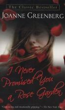 I Never Promised You a Rose Garden by Joanne Greenberg (2008, Paperback)