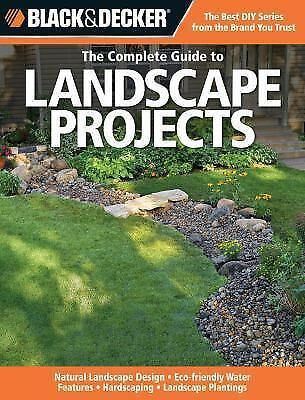 Black Decker Complete Guide The Complete Guide To Landscape