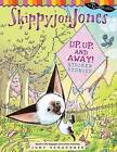 Up, Up, and Away!: Sticker Stories by Judy Schachner (Paperback / softback, 2009)