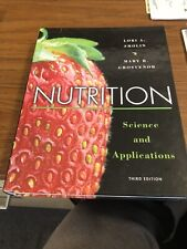 Nutrition Science And Applications By Mary B Grosvenor And Lori A Smolin 2013 Hardcover For Sale Online Ebay