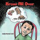 Brown All Over by Janaka Bowman Lewis (Paperback, 2012)