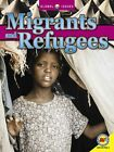 Migrants and Refugees by Av2 by Weigl (Paperback / softback, 2014)