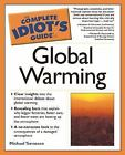 The Complete Idiot's Guide: Global Warming by Michael Tennesen (2004, Paperback)
