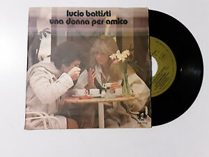 Lucio-Battisti-Una-Donna-Per-Amico-Disco-Vinile-45-Giri-7-034-Stampa-ITALIA-1978