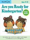 Are You Ready for Kindergarten? Math Skills von Kumon Publishing und Eno Sarris (2010, Taschenbuch)