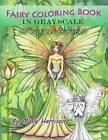 Fairy Coloring Book in Grayscale - Adult Coloring Book by Molly Harrison: Flower Fairies and Celestial Fairies in Grayscale by Molly Harrison (Paperback / softback, 2017)