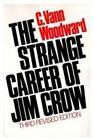 The Strange Career of Jim Crow by C. Vann Woodward (1974, Paperback, Revised)