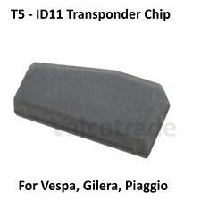 Vespa Piaggio Gilera Transponder ID11 T5 Immobilizer Key Chip. GTS, Runner etc
